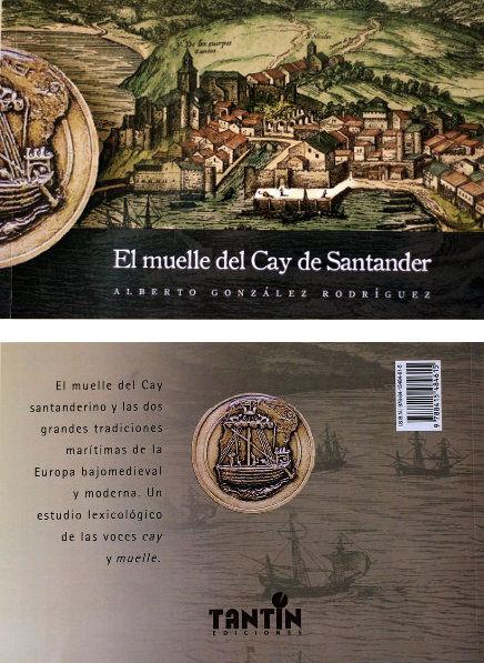 El muelle del Cay de Santander