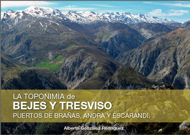 Toponimia de Bejes y Tresviso, Brañas, andra y Escarandi